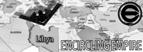 ENCIRCLING EMPIRE: LIBYA