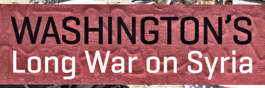 Book Review: Washington's Long War on Syria, by Stephen Gowans